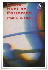 High_Come Hunt an Earthman