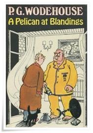 Wodehouse_A Pelican at Blandings