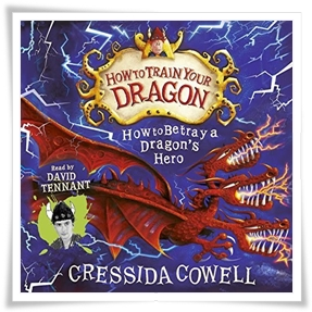 Cowell_How to Betray a Dragon's Hero