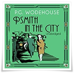 Wodehouse_Psmith in the City