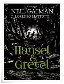 Gaiman_Mattotti_Hansel & Gretel