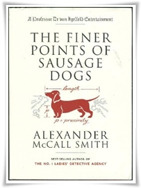 McCall Smith_Finer Points of Sausage Dogs