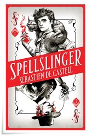 de Castell_Spellslinger