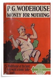 Wodehouse_Money for Nothing