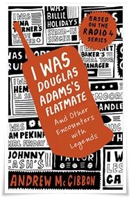 McGibbon_I Was Douglas Adams's Flatmate
