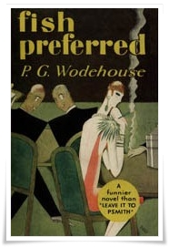 Wodehouse_Fish Preferred