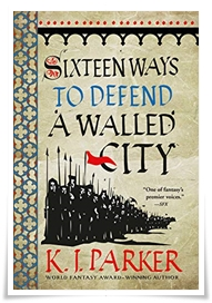 Parker_Sixteen Ways to Defend a Walled City