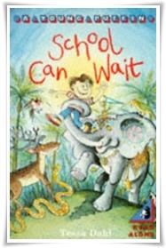 Dahl_School Can Wait