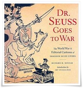 Minear_Dr Seuss Goes to War