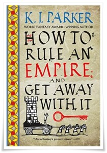 Parker_How to Rule an Empire and Get Away With It